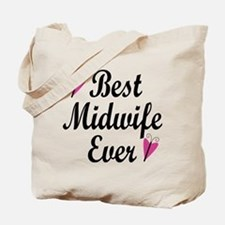 Best Midwife Ever Tote Bag