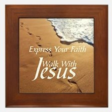 EXPRESS YOUR FAITH WALK WITH JESUS Framed Tile