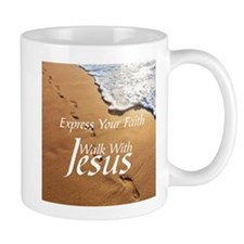 EXPRESS YOUR FAITH WALK WITH JESUS Mugs