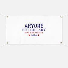 Anyone But Hillary Banner