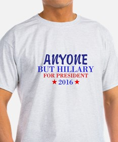 Anyone But Hillary T-Shirt