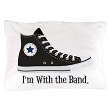With The Band Pillow Case