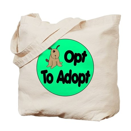 Opt to Adopt Doggie Tote Bag