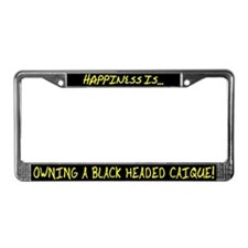 HI Owning Black Headed Caique License Plate Frame