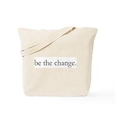 Unique Be the change Tote Bag