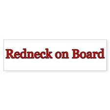Redneck on Board Bumper Bumper Sticker