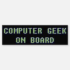 Computer Geek on Board Bumper Bumper Bumper Sticker