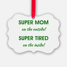 SUPER MOM Ornament