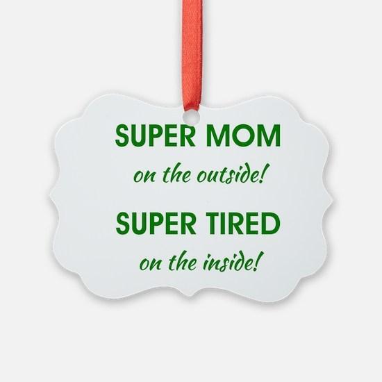 SUPER MOM Ornament