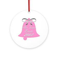 Air Force Bride Wedding Bells 2007 Ornament (Round