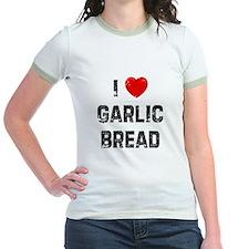 I * Garlic Bread T