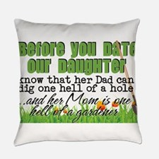 Date Our Daughter Everyday Pillow