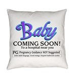 Baby - Coming Soon! Everyday Pillow