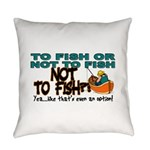 NOTTOFISH.png Everyday Pillow