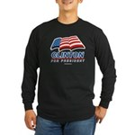 Clinton for President Long Sleeve Dark T-Shirt
