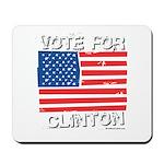 Vote for Clinton Mousepad