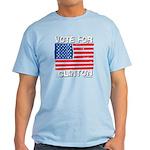 Vote for Clinton Light T-Shirt