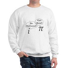 Unique Get real be rational Sweatshirt