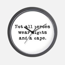 """Not all heroes"" Wall Clock"
