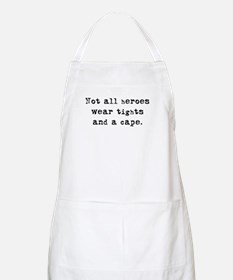 """Not all heroes"" BBQ Apron"