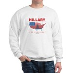 Hillary for President Sweatshirt
