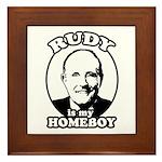 Rudy Giuliani is my homeboy Framed Tile