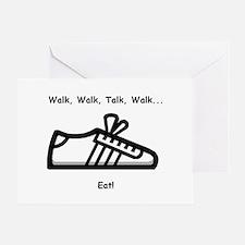 Walk, Talk, Eat Greeting Card