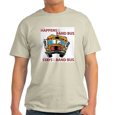 What Happens on the Band Bus Light T-Shirt