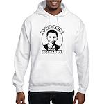 Barack Obama is my homeboy Hooded Sweatshirt
