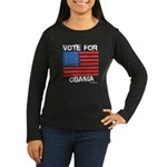 Vote for Obama Women's Long Sleeve Dark T-Shirt