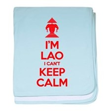 I'm Lao I Can't Keep Calm baby blanket