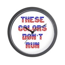"""These Colors Don't Run"" Wall Clock"