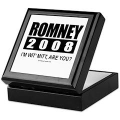 Romney 2008: I'm wit' Mitt. Are you? Keepsake Box