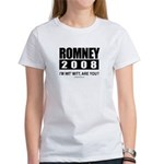 Romney 2008: I'm wit' Mitt. Are you? Women's T-Shi