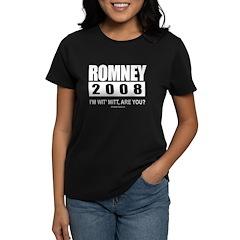 Romney 2008: I'm wit' Mitt. Are you? Women's Dark