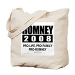 Romney 2008: Pro-life, Pro-family, Pro-Romney Tote