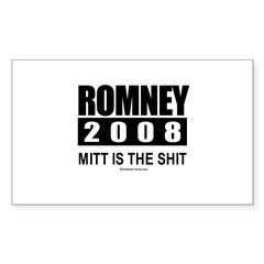 Romney 2008: Mitt is the shit Sticker (Rectangular