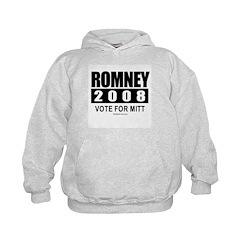 Romney 2008: Vote for Mitt Hoodie