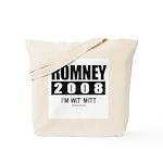 Romney 2008: I'm wit Mitt Tote Bag