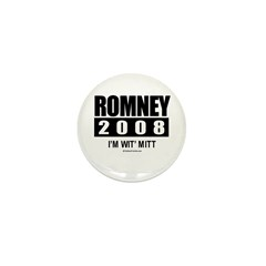 Romney 2008: I'm wit Mitt Mini Button (100 pack)