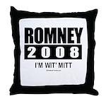 Romney 2008: I'm wit Mitt Throw Pillow