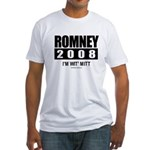 Romney 2008: I'm wit Mitt Fitted T-Shirt