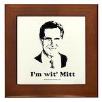 ROMNEY 2008: 'm wit' Mitt Framed Tile