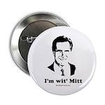 ROMNEY 2008: 'm wit' Mitt Button