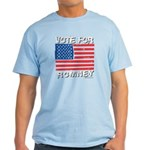 Vote for Romney Light T-Shirt
