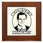 Romney is my homeboy Framed Tile