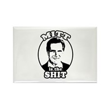 Mitt is the shit Rectangle Magnet