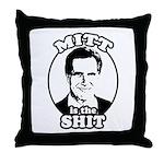 Mitt is the shit Throw Pillow