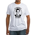 Mitt is the shit Fitted T-Shirt