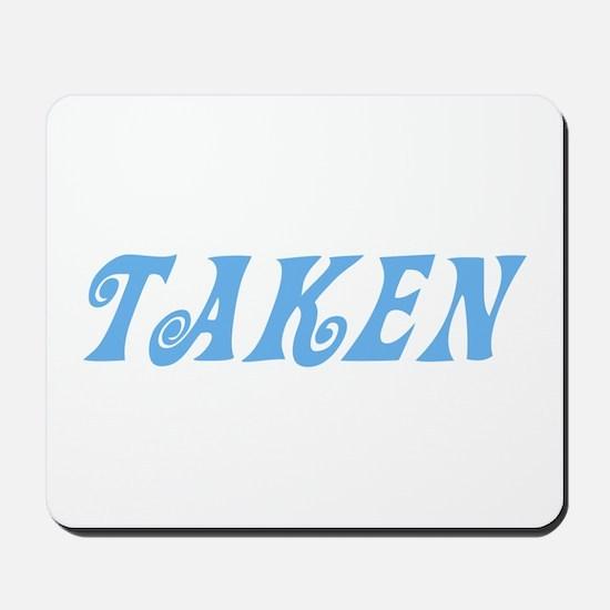 Taken Baby Blue w/o Circles Mousepad